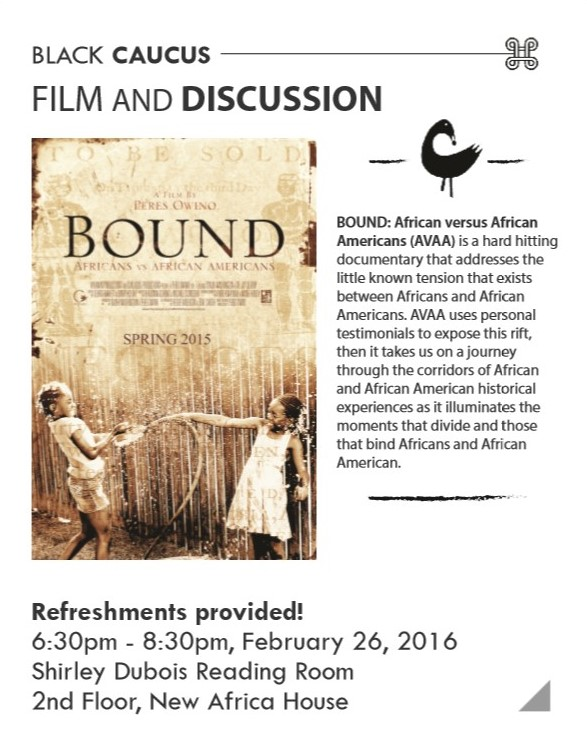 "GEO Black Caucus Film and Discussion: ""Bound: African versus African Americans"""